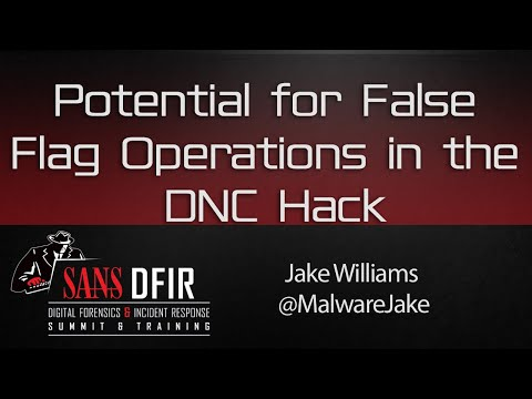 DFIR Summit 2016: Potential for False Flag Operations in the