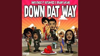 Down Dat Way (feat. Splashy LaFlare & GetLowRizz)