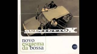 Quintetto X - Esquema Da Bossa