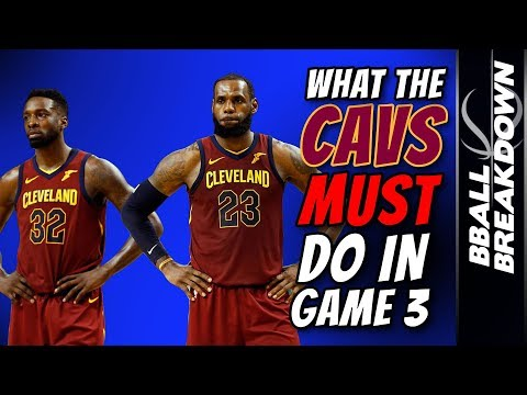 What The CAVALIERS MUST DO To Win Game 3