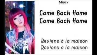 Come Back Home - 2ne1 [Lyrics VostFR]