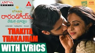 Thakita Thakajham Song With Lyrics || Raarandoi Veduka Chuddam Songs || Kalyan Krishna, DSP