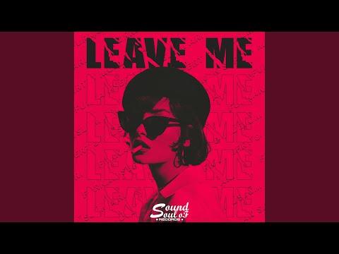 Leave Me indir