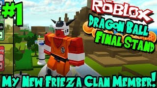 MON NOUVEAU MEMBRE DU CLAN FRIEZA ! | Roblox : Dragon Ball Final Stand (Frieza course) - épisode 1
