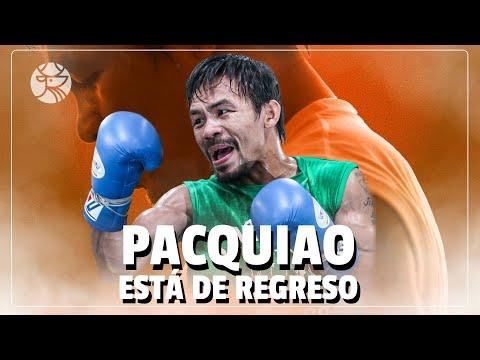 Todo lo que tienes que saber sobre el regreso de Manny 'Pac-Man' Pacquiao al boxeo