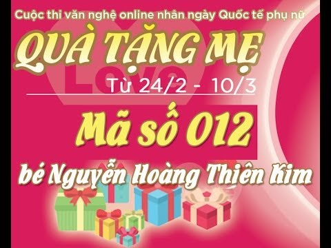 [Quà tặng mẹ] Mã số 012 - bé Nguyễn Hoàng Thiên Kim