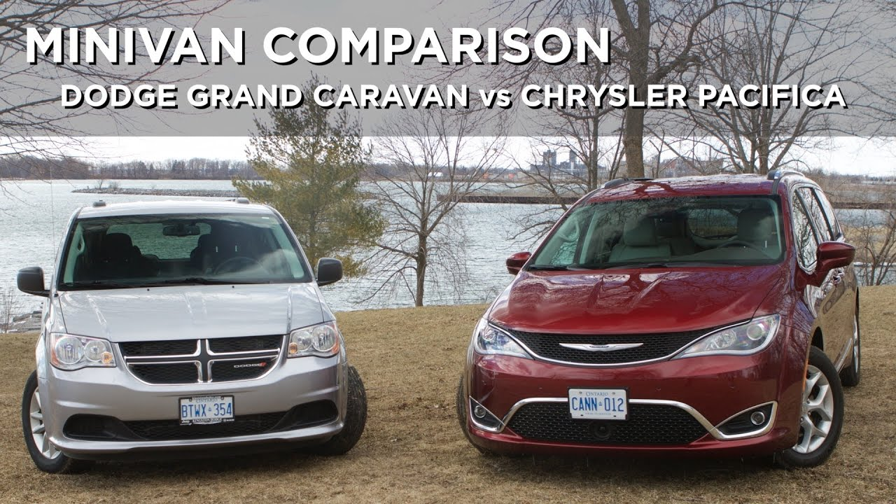 Minivan Comparison Dodge Grand Caravan Vs Chrysler Pacifica Driving Ca