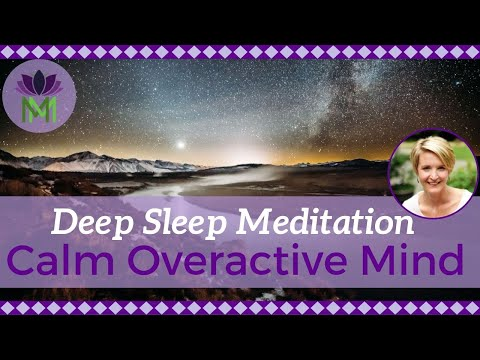 Deep Sleep Meditation To Calm An Overactive Mind / Reduce Anxiety And Worry / Mindful Movement