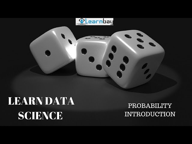 Probability Introduction | Data science Course | Learnbay