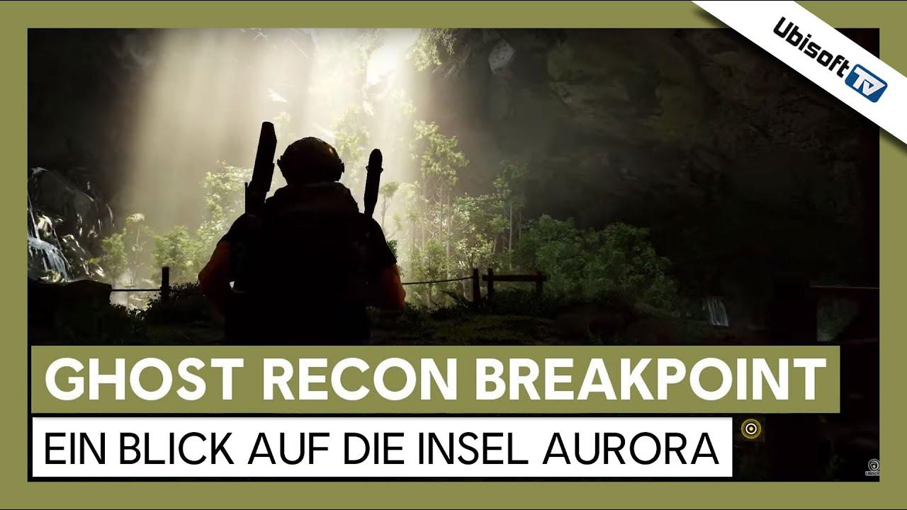 Tom Clancy's Ghost Recon Breakpoint: Ein Blick auf die Insel Auroa | Ubisoft-TV [DE]