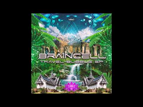 Braincell - Travel Bubble [Full EP]