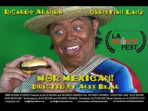 Mor Mexican! Official Selection of LA Shorts Fest