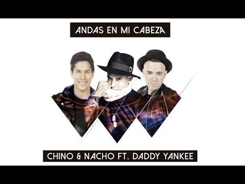 Andas En Mi Cabeza(traduzione in italiano)Chino y Nacho ft. Daddy Yankee