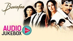 Bewafaa Jukebox - Full Album Songs   Akshay Kumar, Kareena, Nadeem Shravan