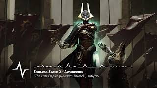 The Last Empire (Nakalim Theme) - Endless Space 2 Original Soundtrack