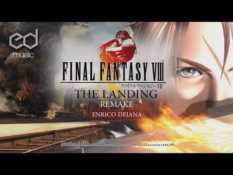 FF8 The Landing Music Remake