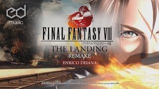 Скачать FF8 The Landing Music Remake