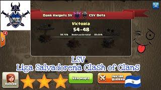 Jornada #1 LSV || Clash of Clans || Dark Knights SV 🇸🇻