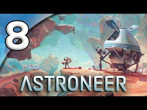 Astroneer - 8. CAVE RESCUE - Let's Play Astroneer Gameplay