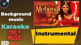 Mehendi BGM | Background Music | Instrumental Music | Karaoke Mehendi