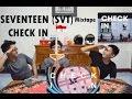 SEVENTEEN SVT MIXTAPE CHECK IN NYARI JAKARTA WOI INDONESIAN GUYS mp3