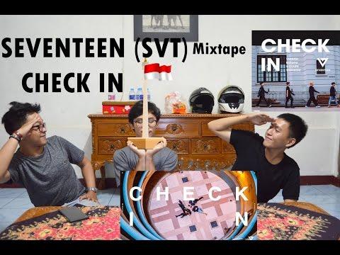SEVENTEEN (SVT) MIXTAPE - CHECK IN ( NYARI JAKARTA WOI ) INDONESIAN GUYS
