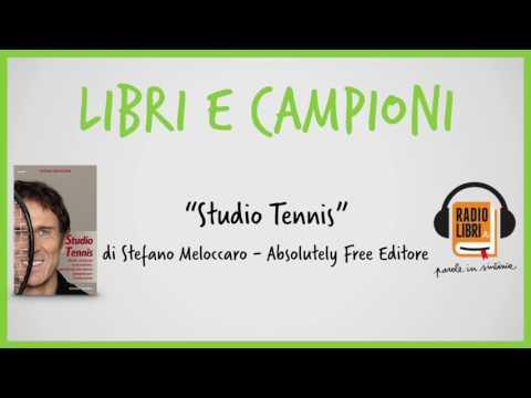 """LIBRI E CAMPIONI - """"Studio Tennis"""""""