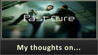 My Thoughts on Past Cure [PS4 Review]