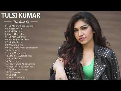tulsi-kumar-new-songs-2019---best-hindi-song-latest-2019---best-of-tulsi-kumar-romantic-hindi