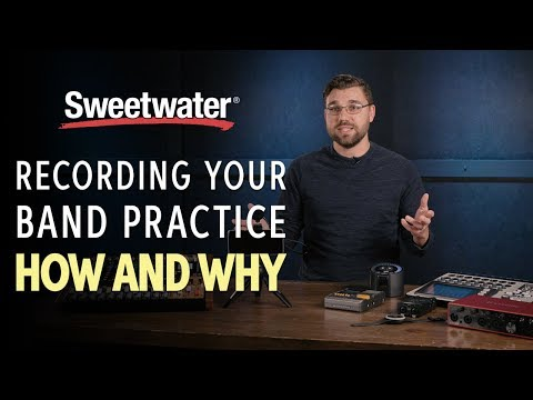 Recording Your Band Practice: How and Why