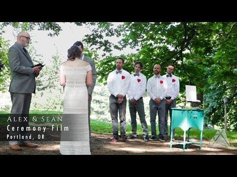 Ceremony Film: Alex & Sean - Portland, OR