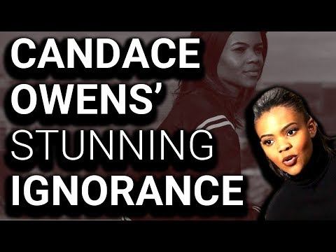 Rising Conservative Hero Candace Owens is Stunningly Ignorant