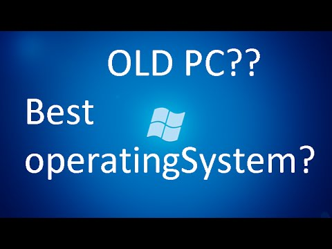 The Best Operating System For Old PCs