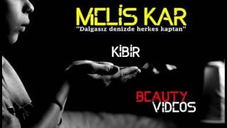 Melis Kar - Kibir (CANLI SES)