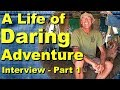Live Free or Die--Why a True Adventurer Doesn't Compromise--Interview Part 1