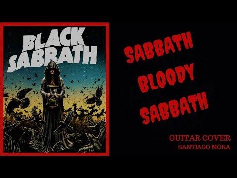 BLACK SABBATH SABBATH BLOODY SABBATH GUITAR COVER POR SANTIAGO MORA