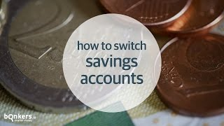 How to Switch Savings Accounts with bonkers.ie