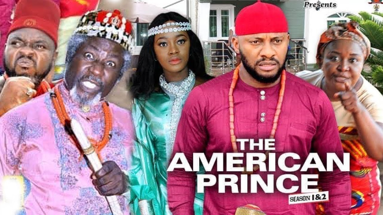 Download THE AMERICAN PRINCE  Complete Season - Yul Edochie 2019 Latest Nigerian Nollywood Movie