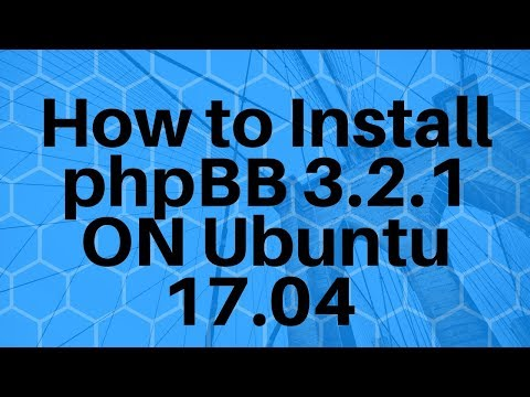 How To Install PhpBB On Ubuntu 17.04 | PhpBB Tutorial