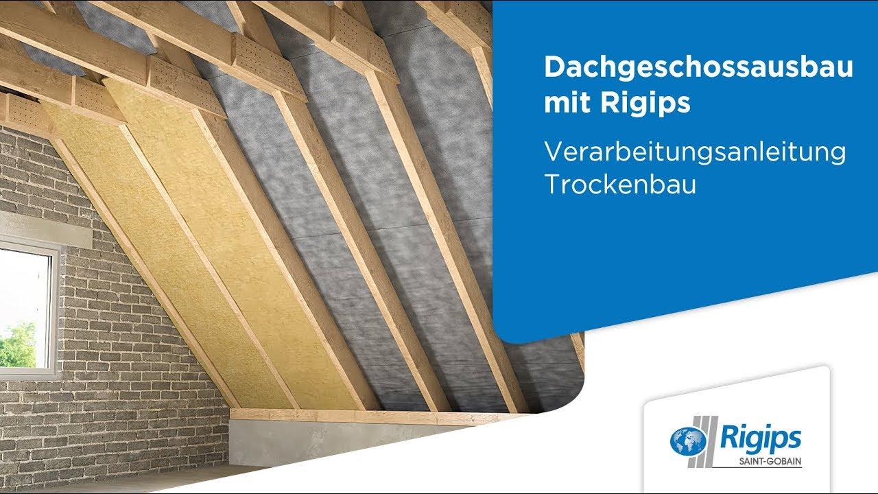 Grundlagen Für Den Dachgeschossausbau Mit Rigips Verarbeitungsanleitung Trockenbau