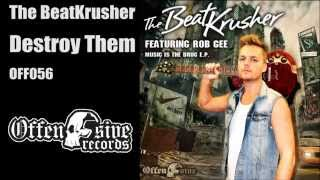 The BeatKrusher - Destroy Them