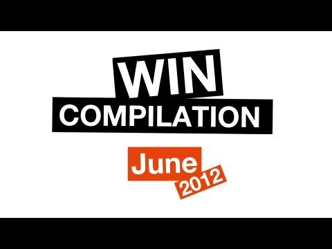 Win Compilation Juni 2013