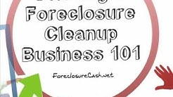 Foreclosure Cleanup - Tips For Starting A Successful Property Preservation Company