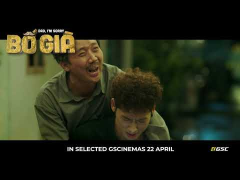 Dad, I'm Sorry (Bố Già) - Official Trailer - in GSC International Screens 22 April