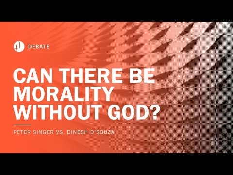 Peter Singer vs Dinesh D'Souza | Can There Be Morality Without God? Debate