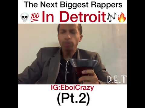 The Next Biggest Rappers In Detroit (Pt.2)