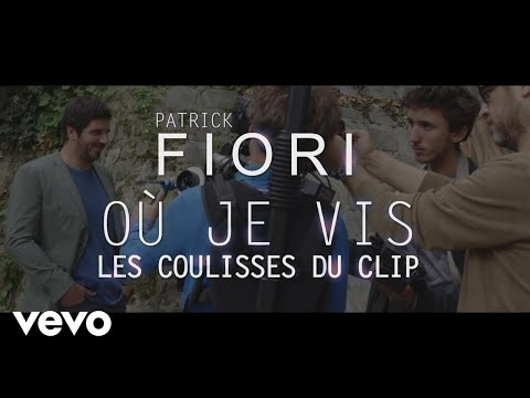 Patrick Fiori - Où je vis (Making of)