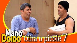 OLHA O PICOLÉ 7 - MANO DOIDO PARAFUSO SOLTO
