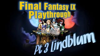 Money Plays: Final Fantasy IX Part 3 Lindblum