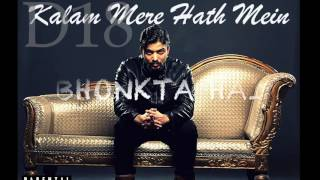 D18 - Kalam Mere Hath Mein (Pt. 1) by DoubLe-S' | Hindi Rap Song | Intro 2016